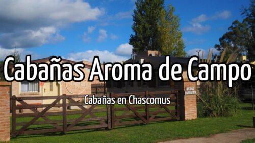 Cabañas Aroma de Campo
