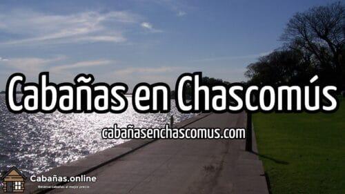 Cabañas en Chascomus